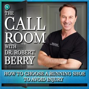 The Call Room with Dr. Robert Berry
